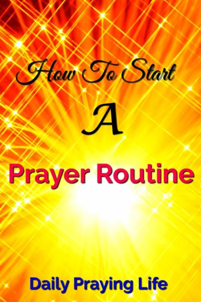 How to start a prayer routine