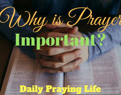 Why is Prayer Important_ Blog-